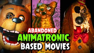 Abandoned and Scariest Animatronic Based Movies