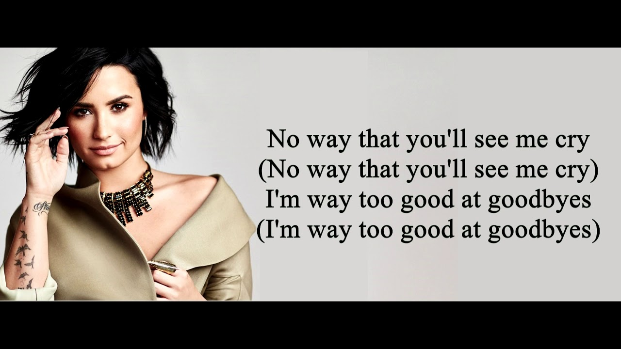 Demi Lovato Too Good At Goodbyes Sam Smith Cover Lyrics