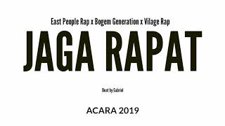 Gambar cover Lagu Acara 2019 East People Rap x Bogem Generation x Village Rap -Jaga Rapat