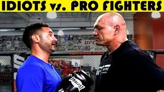 PART 6  Top 10 Idiots Who Challenged Pros or Highly Trained Fighters