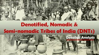 Denotified, Nomadic & Semi-nomadic Communities | Challenges | Social Issues