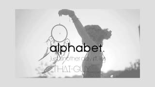 alphabet. Ft. ILA   Just Another Day (Thai-Guy Remix) FREE DOWNLOAD