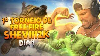 1° TORNEIO DE FREE FIRE SHEVIII2K - DIA 1