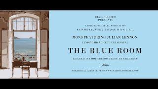 MONS FEAT JULIAN LENNON IN: THE BLUE ROOM