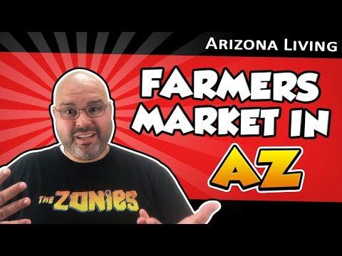 Farmers Market   Living in Arizona - Living in Phoenix Arizona (2018)