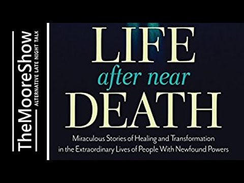Life After Near Death: Miraculous Stories of Healing - Coast to Coast AM Alternative -