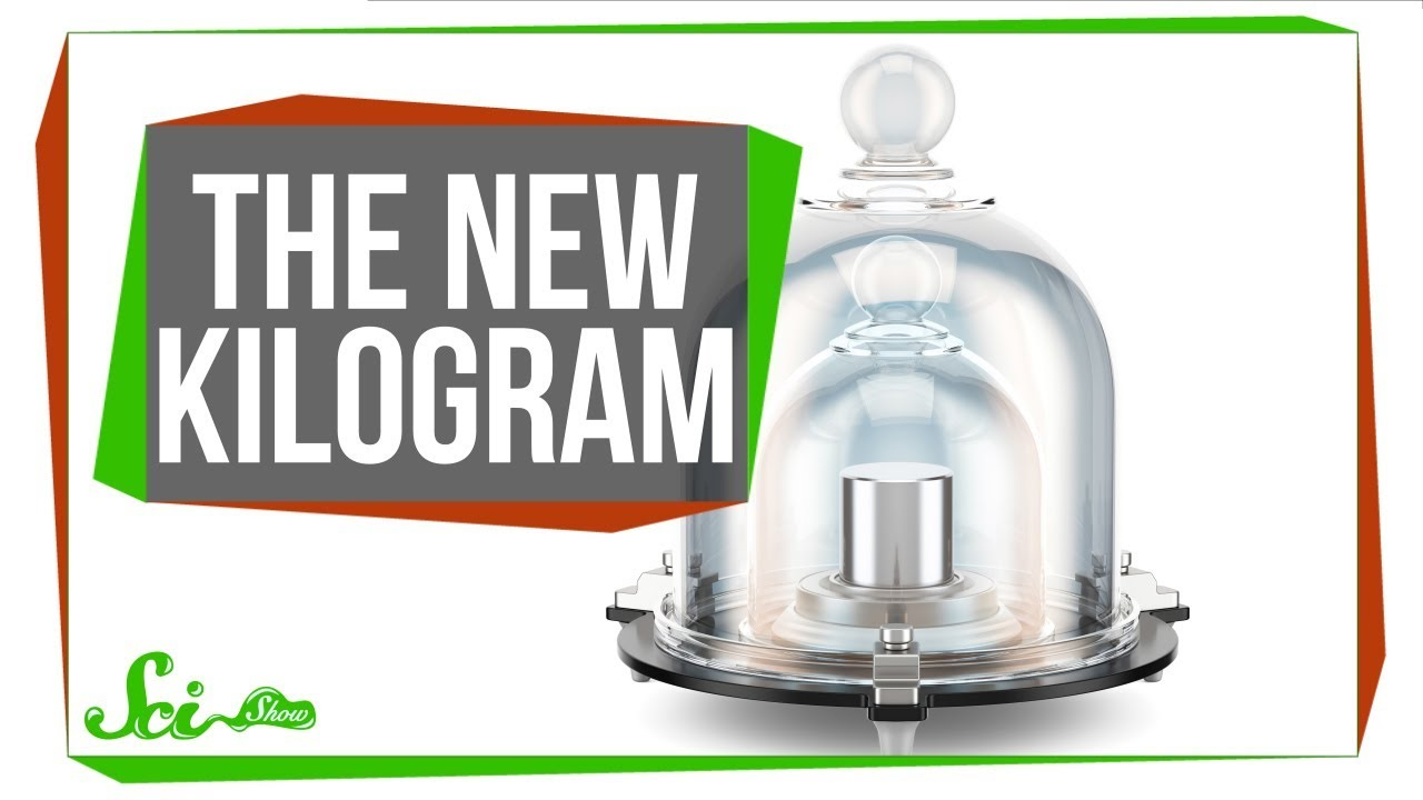A Kilogram Is Now a Kilogram—Forever | SciShow News - YouTube