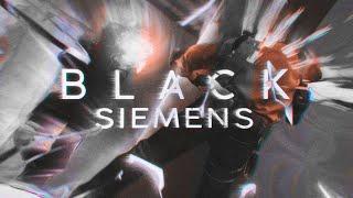 BLACK SIEMENS 🖤