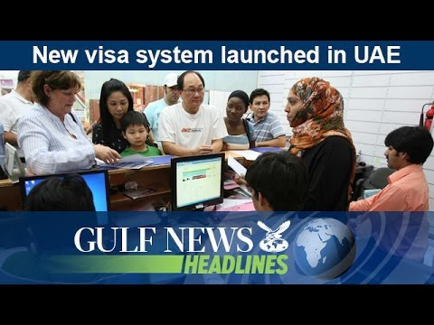 New visa system launched in UAE - GN Headlines