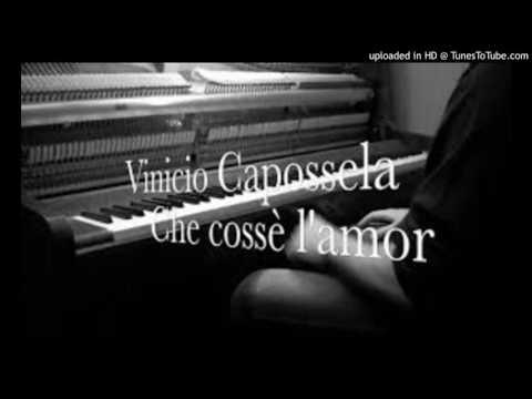 Vinicio Capossela - Che Cosse' l'Amor