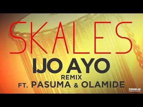Skales ft. Olamide & Pasuma – Ijo Ayo (Remix)