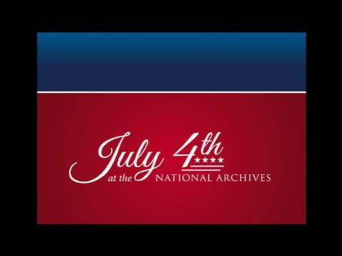 July 4th - Declaration of Independence Reading Ceremony
