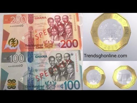 Bank Of Ghana Introduces New 100, 200 Notes & GH¢2 Coin, What You Should Know