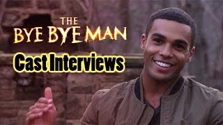 The Bye Bye Man - Cast Interviews (2017) - Horror Movie [HD]
