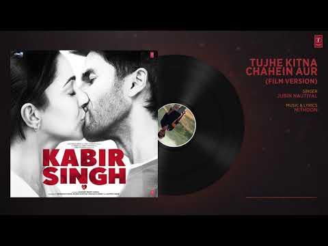 tujhe-kitna-chahein-aur-(film-version)-|-kabir-singh-|-shahid-k,-kiara-a-|jubin-nautiyal-💓