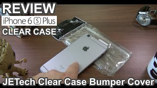 Best Cases for iPhone 6S Plus: JETech Clear Case Bumper Cover REVIEW