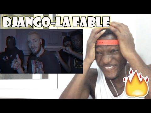 DJANGO-LA FABLE REACTION OH MON DIEU!!!