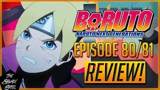 BORUTO EP 80/81 REVIEW! Important Boruto Ep reviews news!