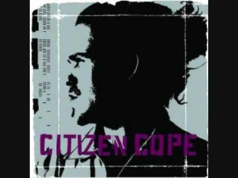 Citizen Cope Let the drummer kick