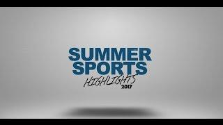 Summer Sports Highlights 2017