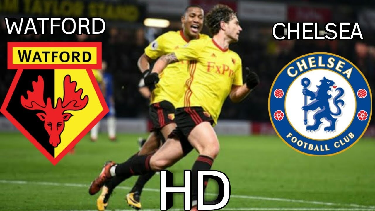 Download Watford vs Chelsea 4-1 - All Goals & Extended Highlights - EPL 05/02/2018 HD