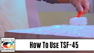 How To Use TSF-45