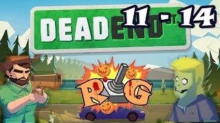 Dead End Street | Nivel 11 - 14