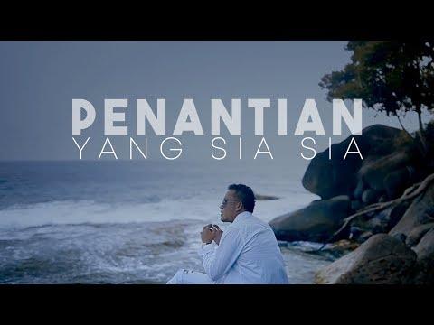 Andra Respati - Penantian Yang Sia Sia (Official Music Video).mp3