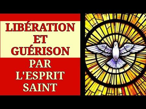 Prière de libération et de guérison par  l'Esprit Saint
