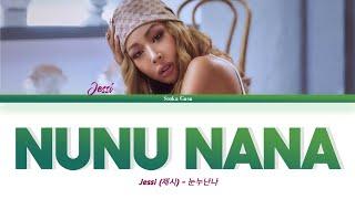 Download Jessi (제시) 'NUNU NANA' (눈누난나) Lyrics (Color Coded Han/Rom/Eng)