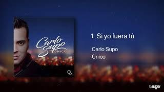 Carlo Supo - Si yo fuera tú (Audio)