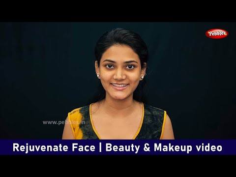 Rejuvenate Face  Beauty Amp Makeup Video  Beauty Tips For Beginners In Hindi