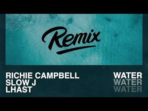 RICHIE CAMPBELL - WATER  REMIX