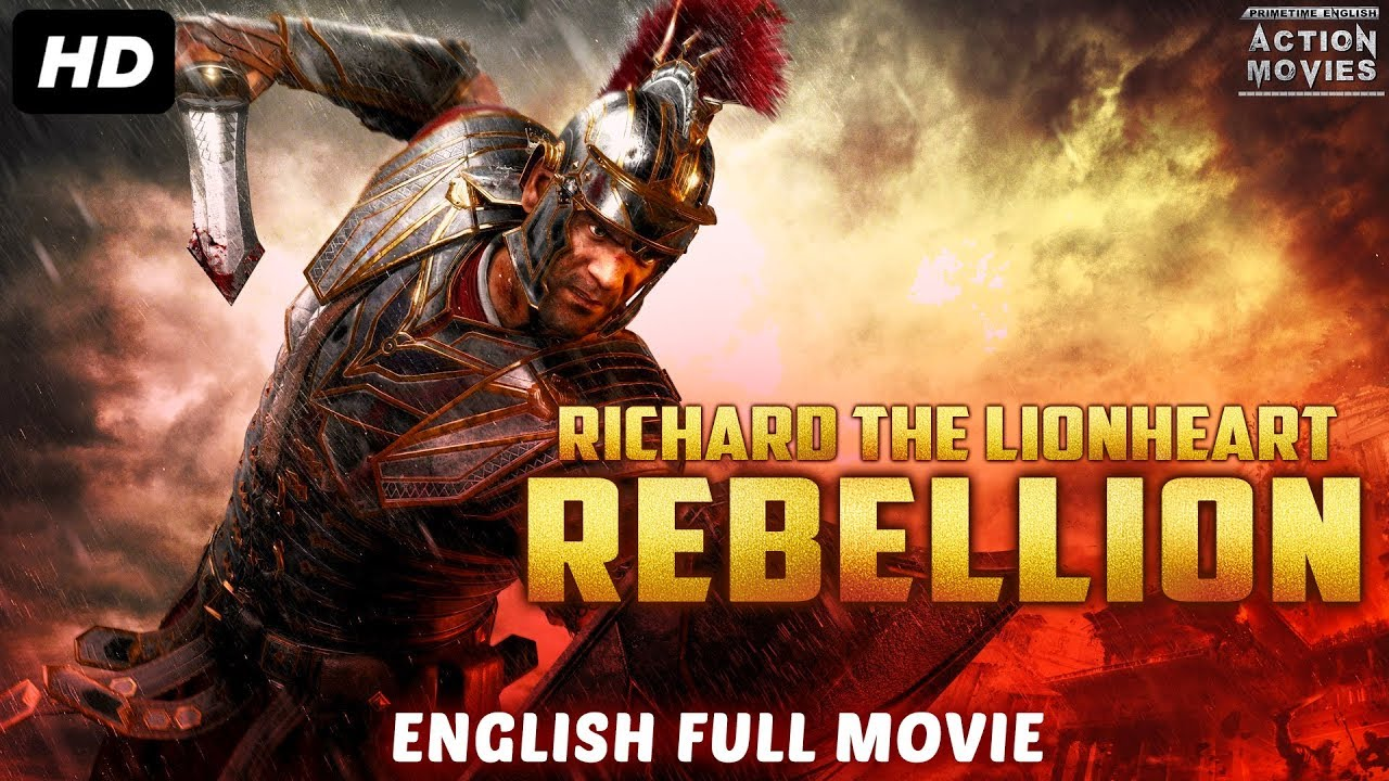 Download RICHARD THE LIONHEART REBELLION - New English Movies 2018 Full Movie | Hollywood Movies 2018