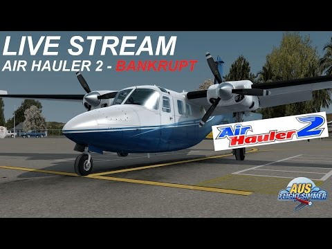Live Stream Air Hauler 2   Bankrupt