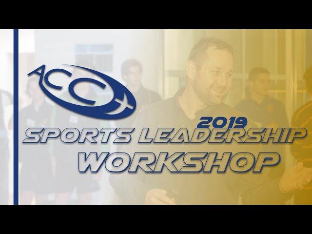 ACC Sports Leadership Workshop 2019