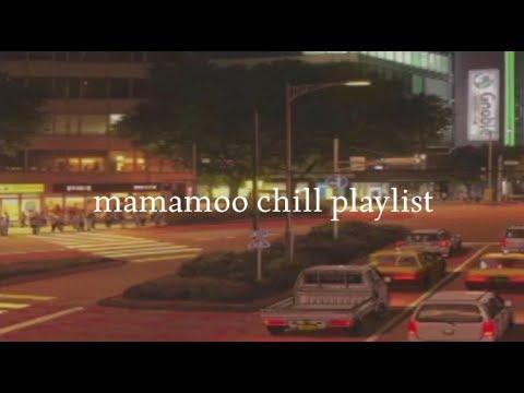Download mamamoo : chill playlist Mp4 baru
