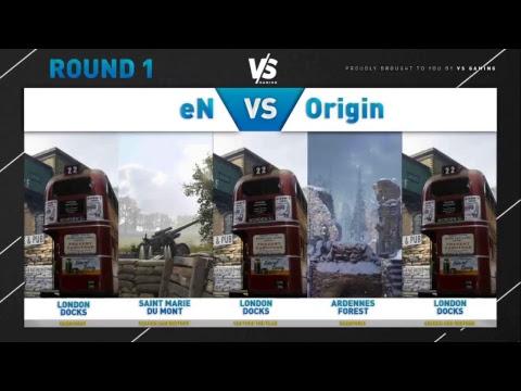 VS Gaming - Round 1 - Energy eSports vs Origin eSports
