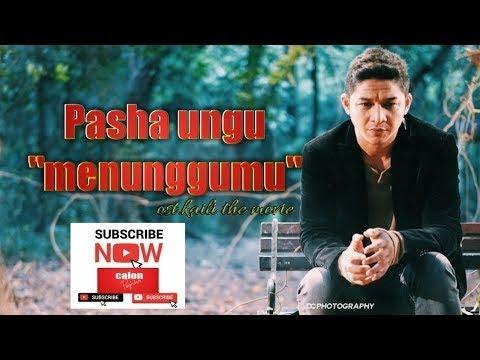 Menunggumu Ost Kaili - By Pasha Ungu   Lirik Video