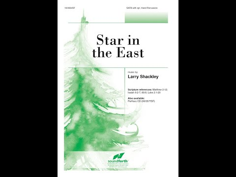 Star in the East (SATB) - Larry Shackley