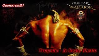 Ong Bak - Je Reste Ghetto (Tragedie)