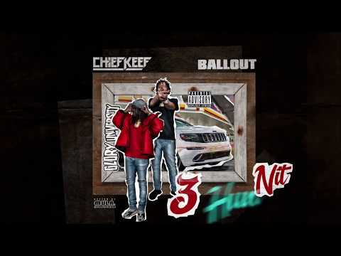 Ballout & Chief Keef - 3 Hun Nit (G Herbo