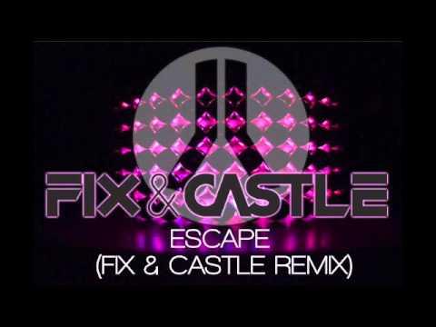 kay cee escape fix castle 2016 remix