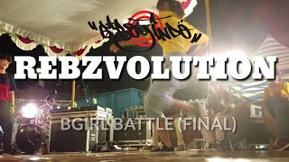 REBZVOLUTION √4nniversary (FINAL) BGIRL BATTLE