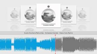 Audio Stunts & Mahumba - Schakale Grande - Steve Cole Remix