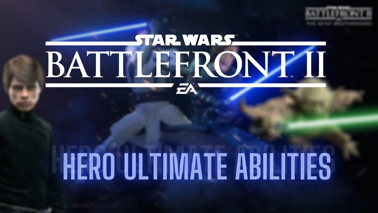 (DISCUSSION) Star Wars Battlefront 2: Hero Ultimates