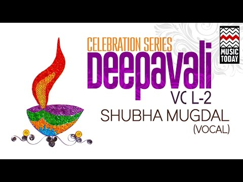 Deepavali - The Celebration Series | Vol 2 | Audio Jukebox | Classical | Vocal | Shubha Mudgal