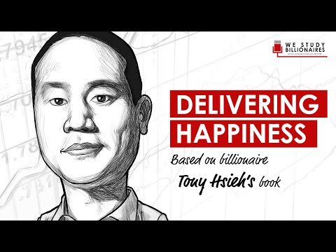 95 TIP: Billionaire Tony Hsieh on Delivering Happiness at Zappos