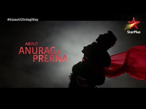 Kasautii Zindagii Kay   About Anurag & Prerna thumbnail