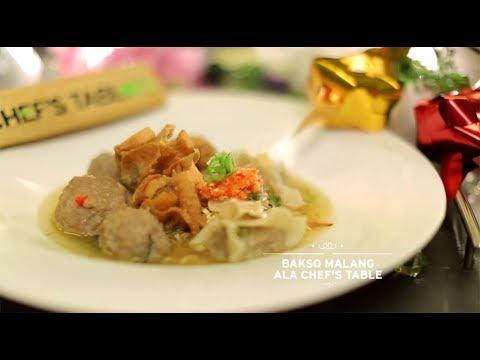Chef's Table - Bakso Malang Ala Chef's Table